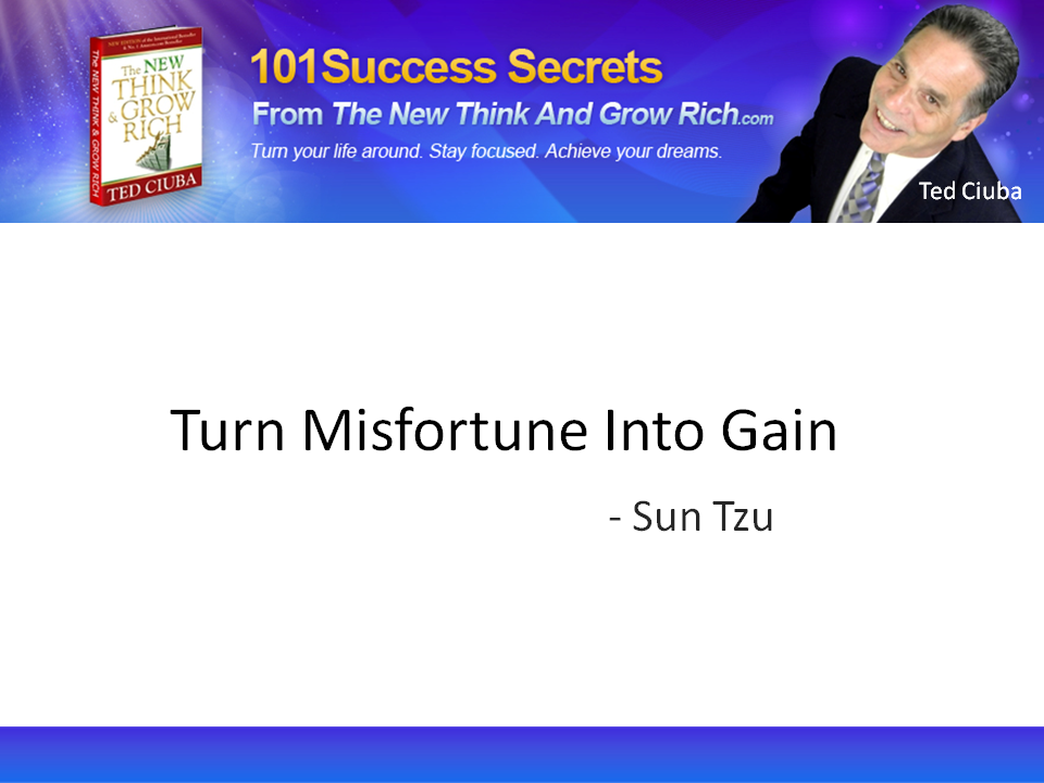 Turn Misfortune Into Gain featuring Sun Tzu