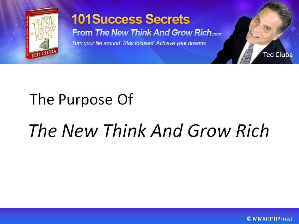 The Purpose Of The New Think And Grow Rich