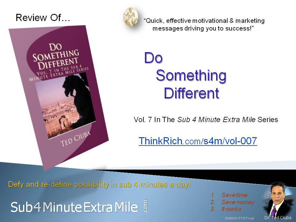 Review of *Do Something Different* by Ted Ciuba