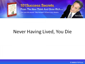 Never Having Lived You Die by ted ciuba