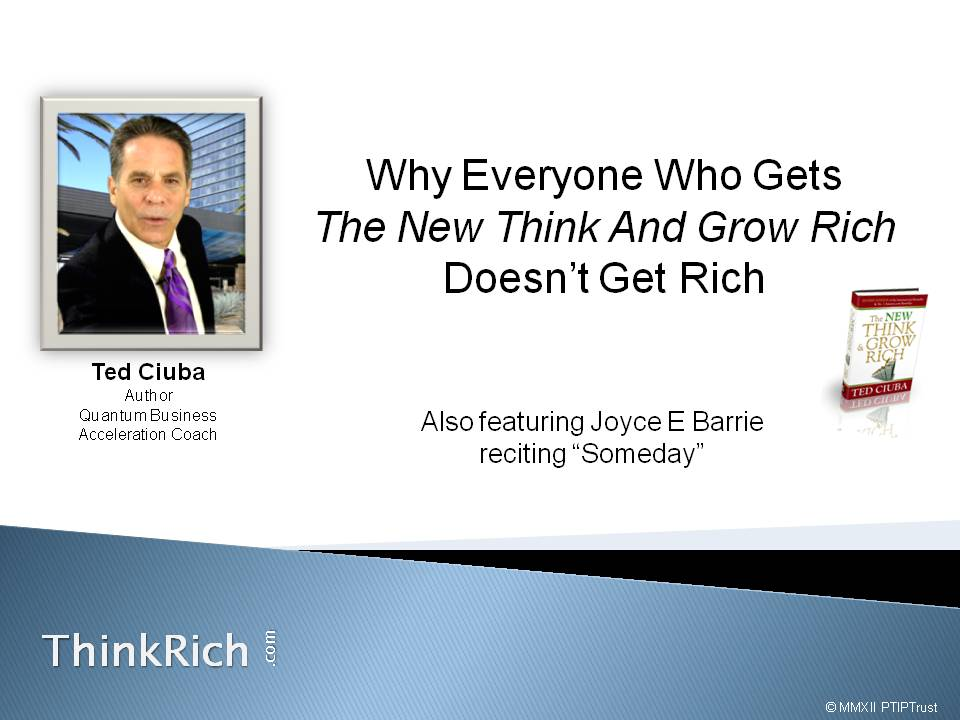 Why Everyone Who Gets The New Think and Grow Rich Doesn't Get Rich