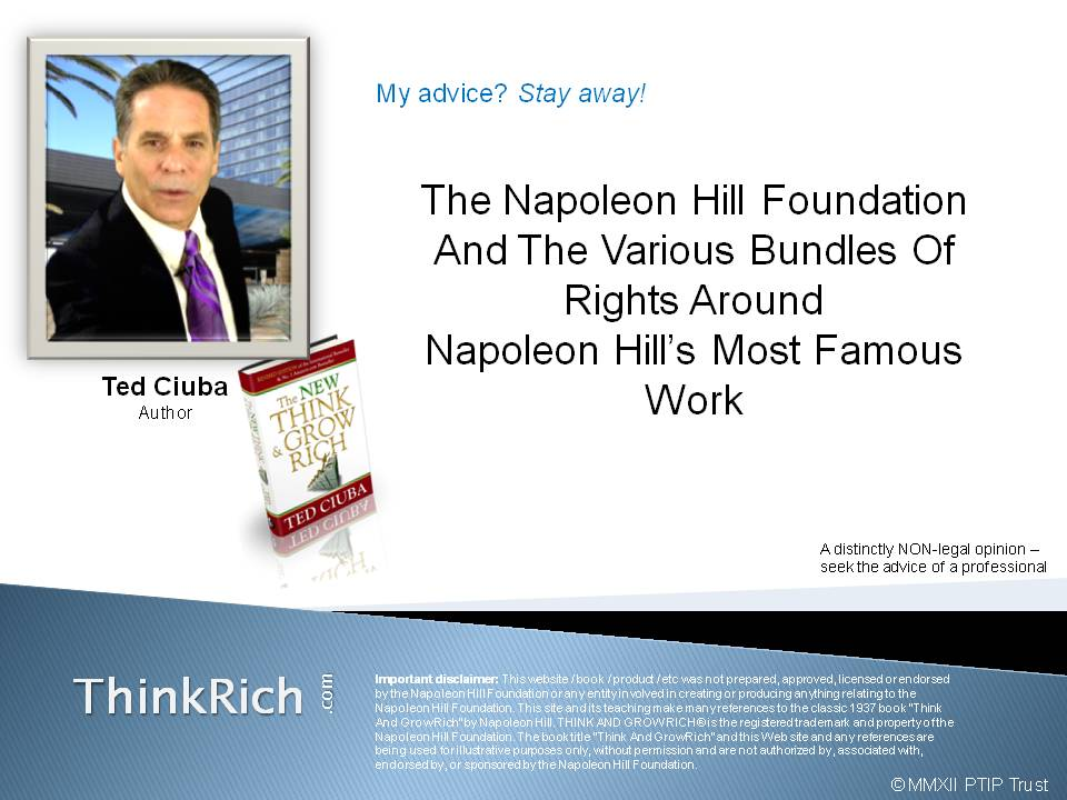 The Napoleon Hill Foundation And The Various Bundles of Rights Around Napoleon Hill's Most Famous Work