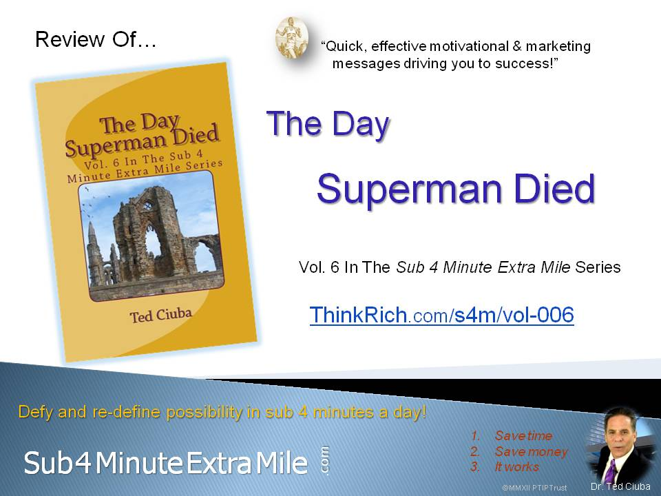 Review of *The Day Superman Died* of Sub 4 Minute Extra Mile Series Vol. 6