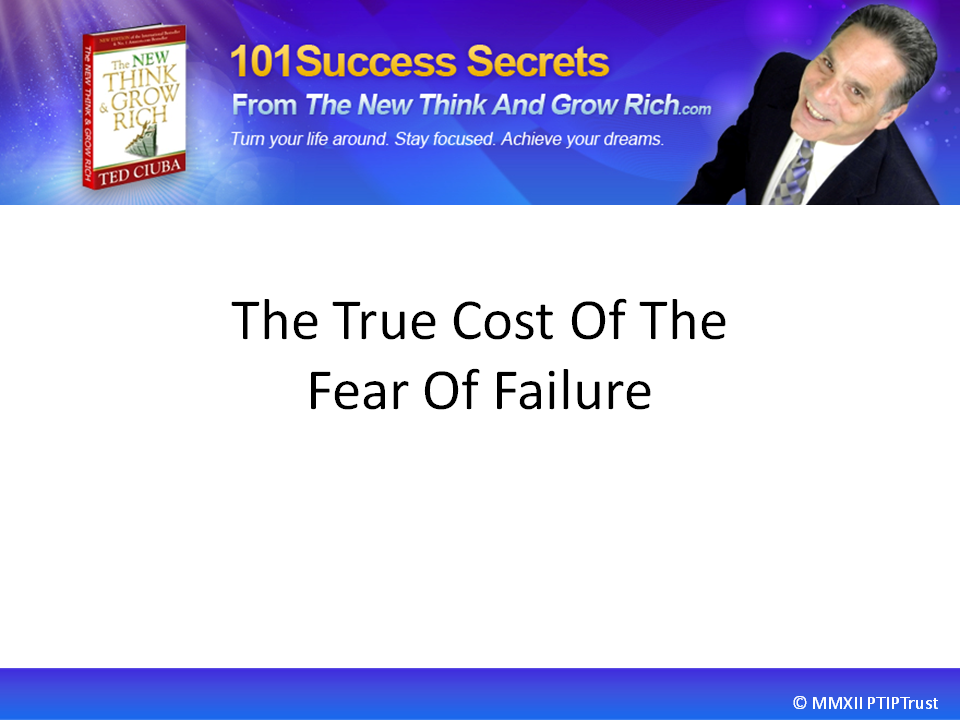 The True Cost Of The Fear Of Failure