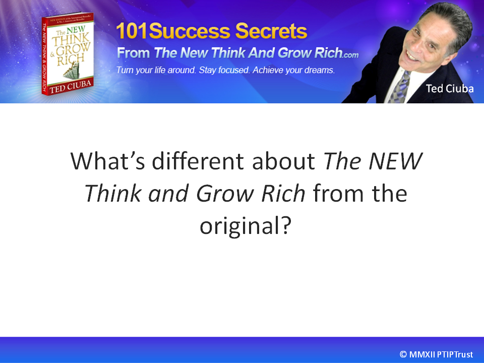 What's Different About The New Think And Grow Rich