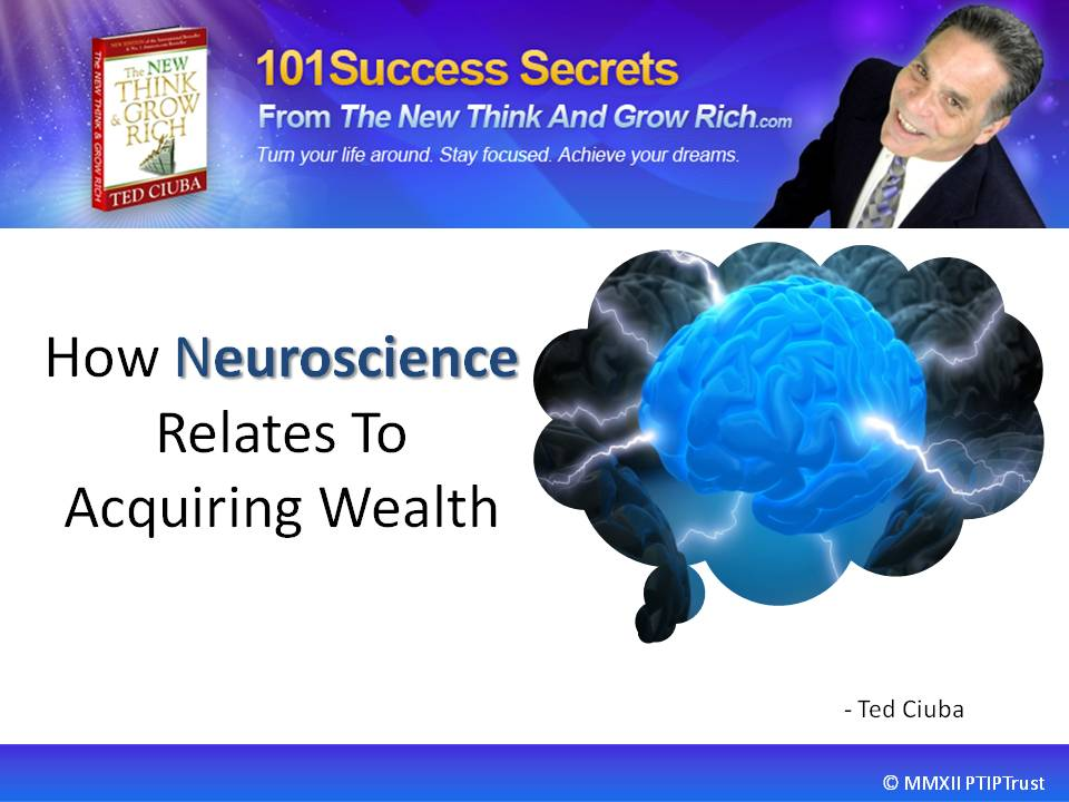 How Neuroscience Relates To Acquiring Wealth