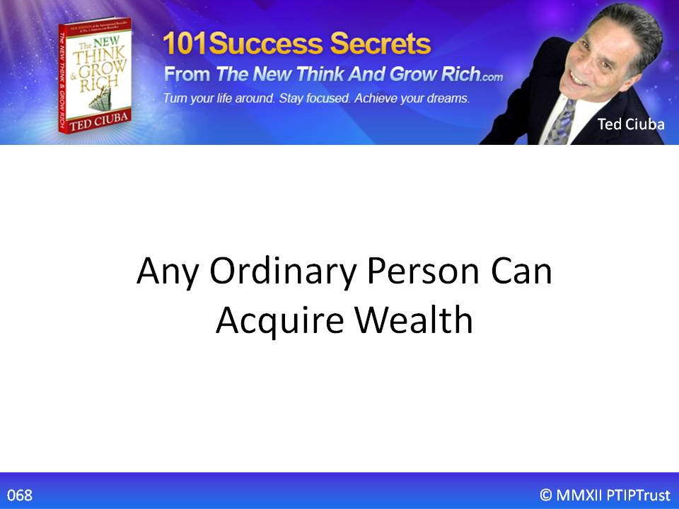 Any Ordinary Person Can Acquire Wealth