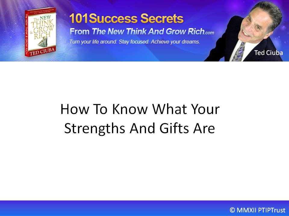 How To Know What Your Strengths And Gifts Are