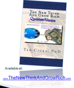 The New Think and Grow Rich - Quantum Version